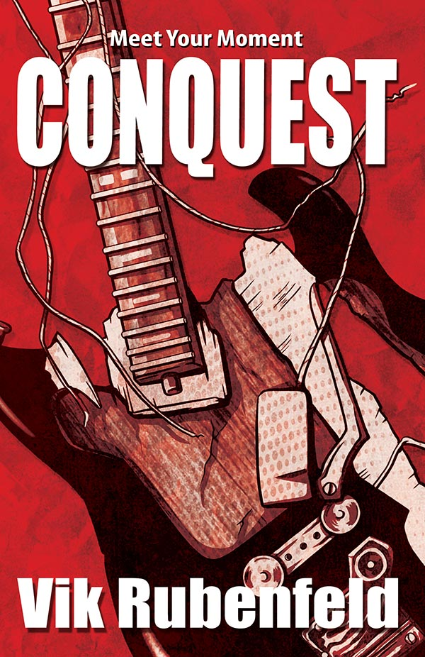 Book Cover of Conquest, by Vik Rubenfeld